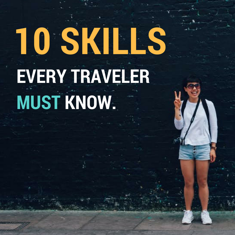 Skills that Travelers should know